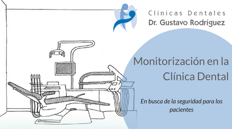 Monitorización en la Clínica Dental
